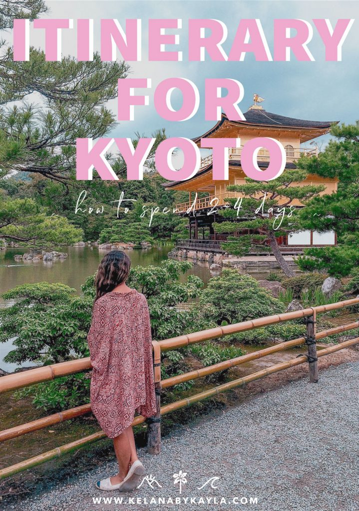 Kyoto itinerary for 2 days