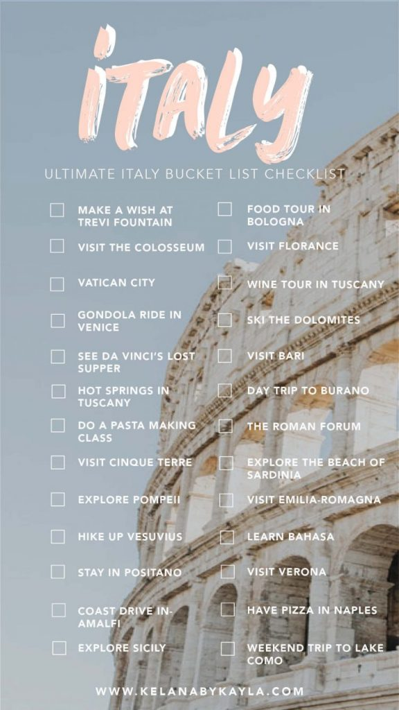 The Ultimate Italy Bucket List: 30+ Amazing Things To Do In Italy - Kelana by Kayla