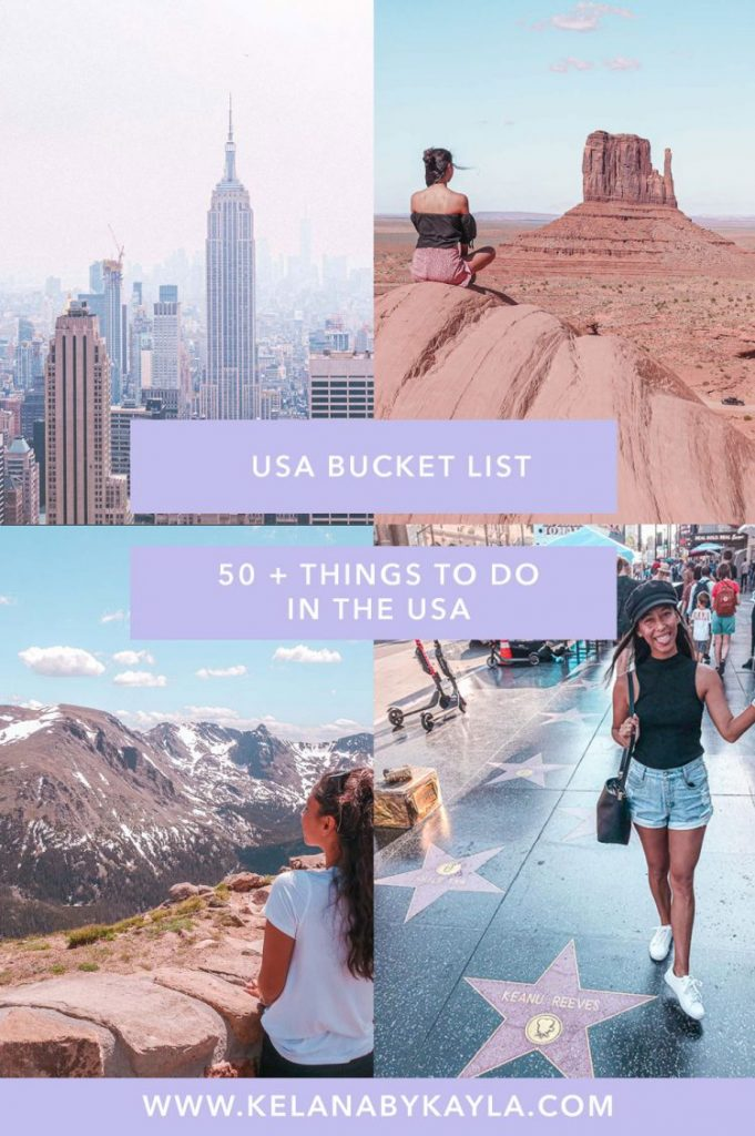 Ultimate Usa Bucket List 50 Things To Do In The Usa Kelana By Kayla