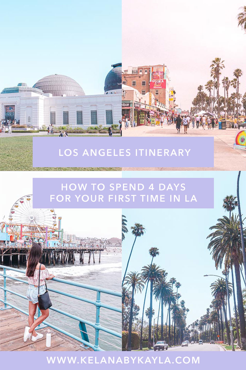 Los Angeles Itinerary for 4 Days